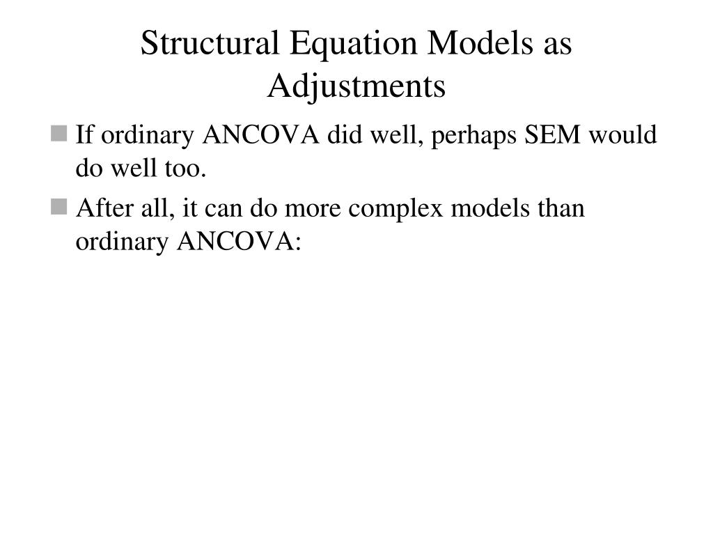 Structural Equation Models as Adjustments