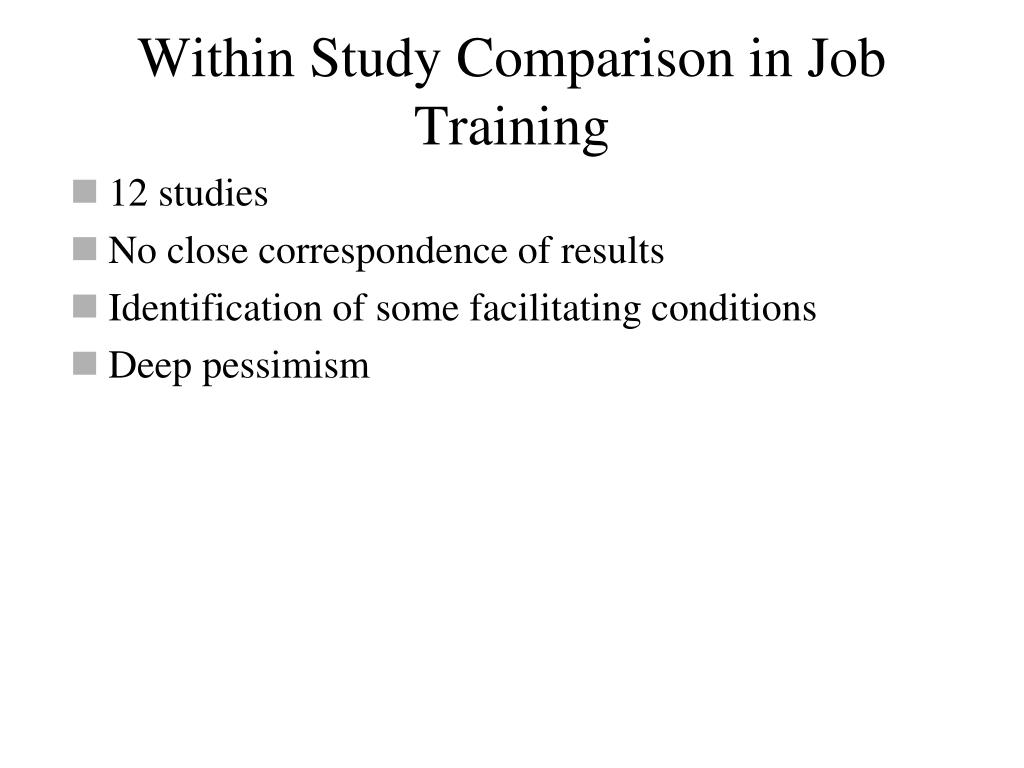 Within Study Comparison in Job Training