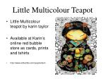 little multicolour teapot
