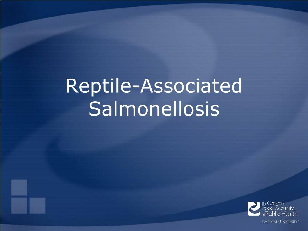 Reptile-Associated Salmonellosis