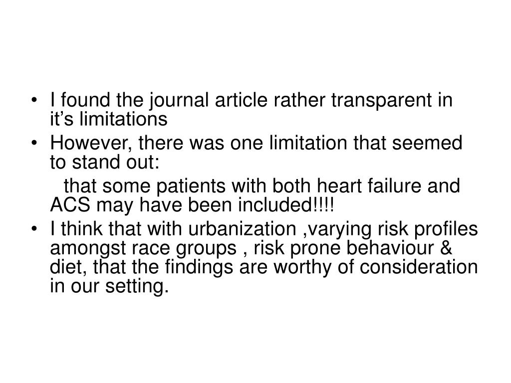 I found the journal article rather transparent in it's limitations