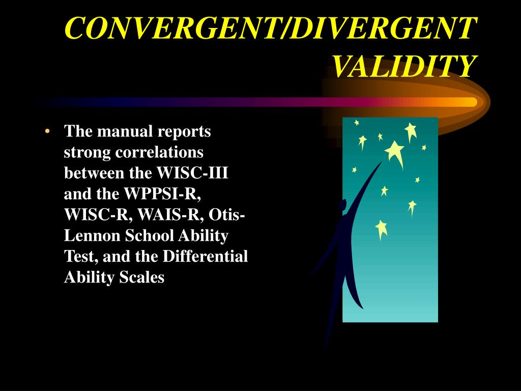 CONVERGENT/DIVERGENT VALIDITY