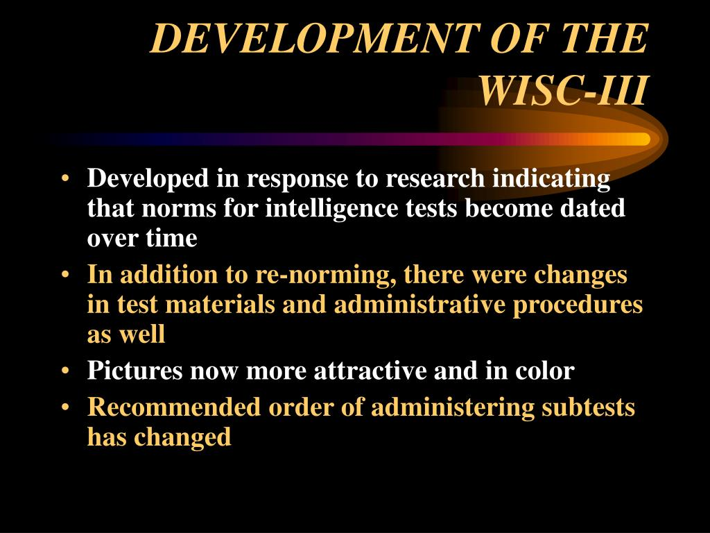 DEVELOPMENT OF THE WISC-III