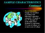 sample characteristics continued