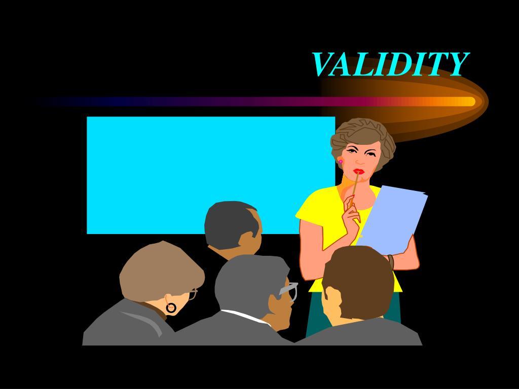 VALIDITY