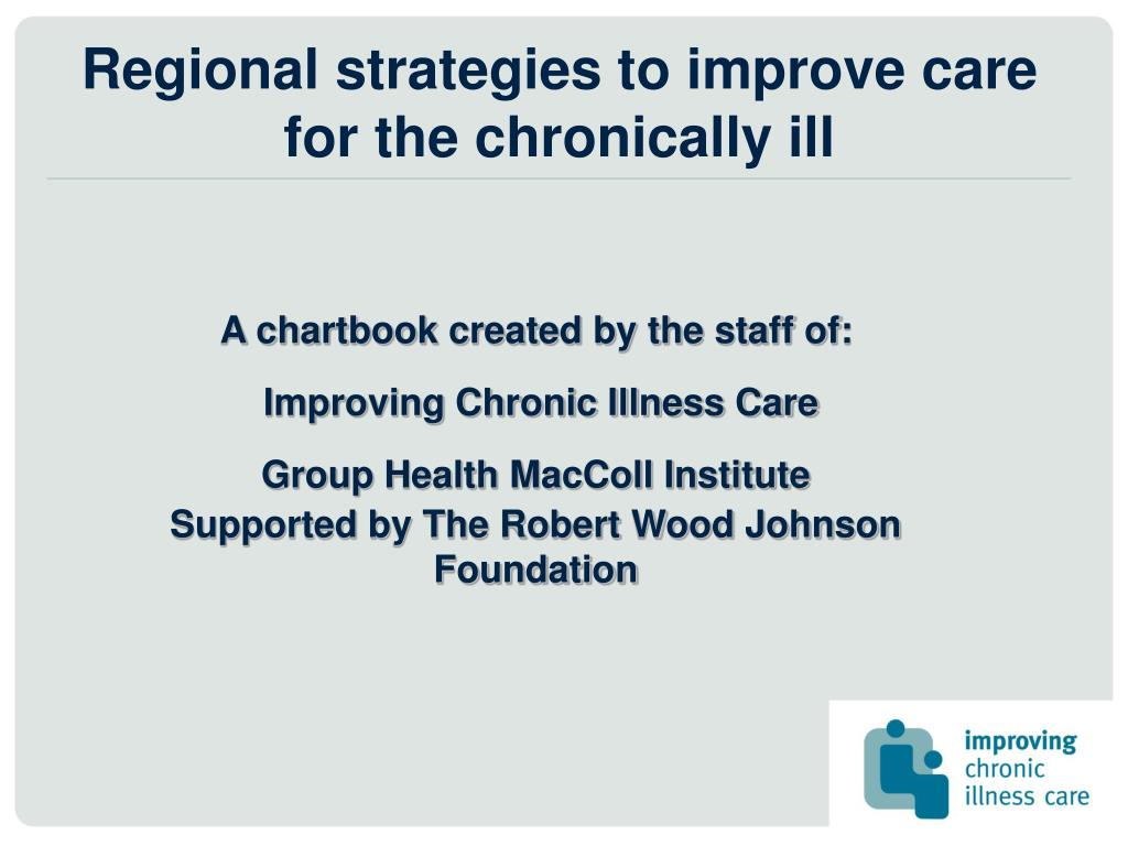 regional strategies to improve care for the chronically ill