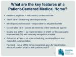 what are the key features of a patient centered medical home