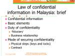 law of confidential information in malaysia brief