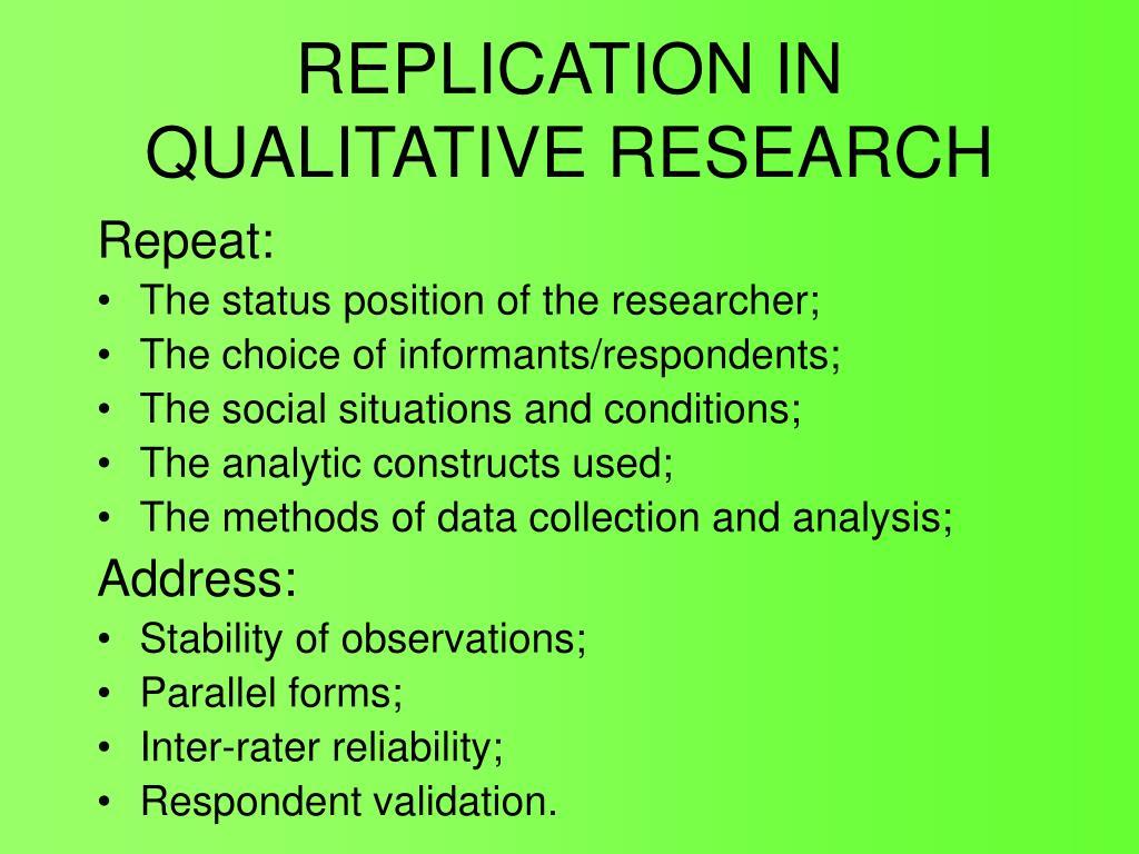 REPLICATION IN QUALITATIVE RESEARCH