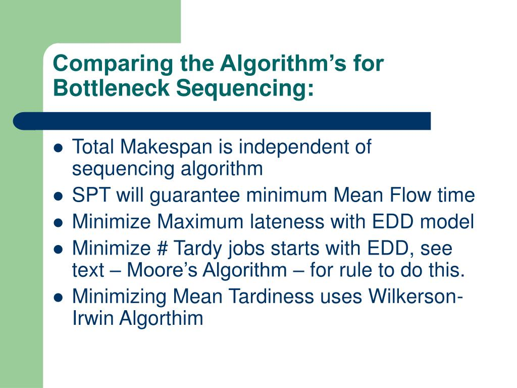 Comparing the Algorithm's for Bottleneck Sequencing: