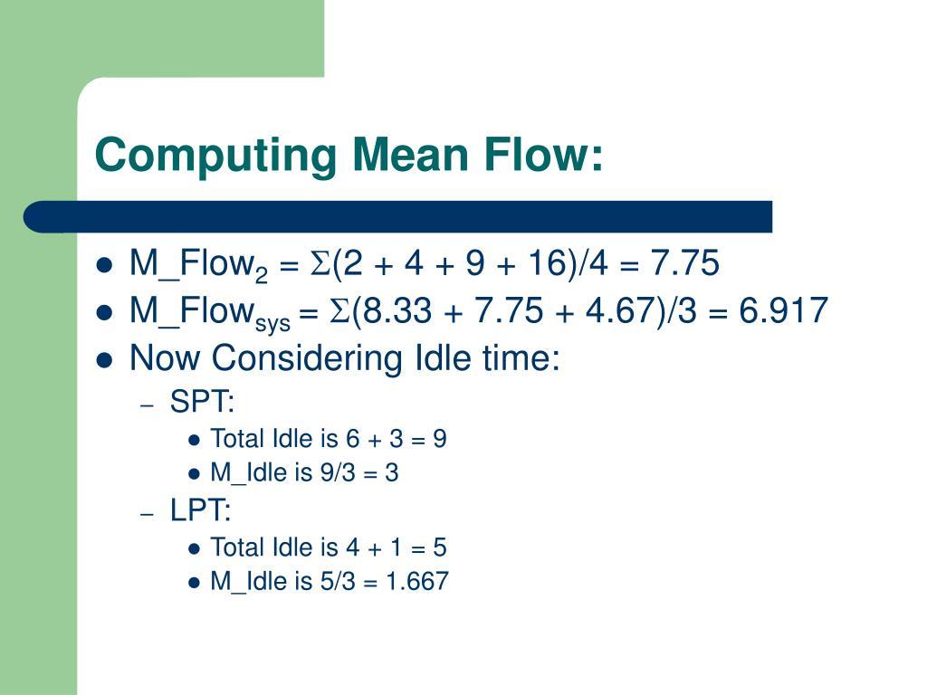 Computing Mean Flow: