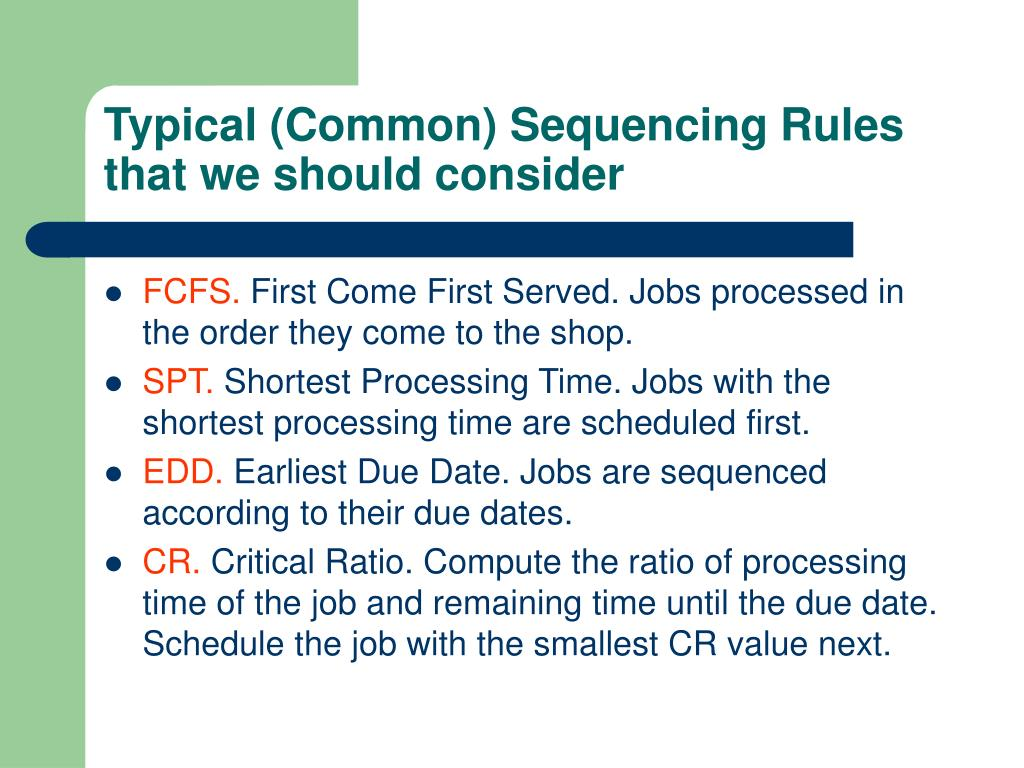 Typical (Common) Sequencing Rules that we should consider