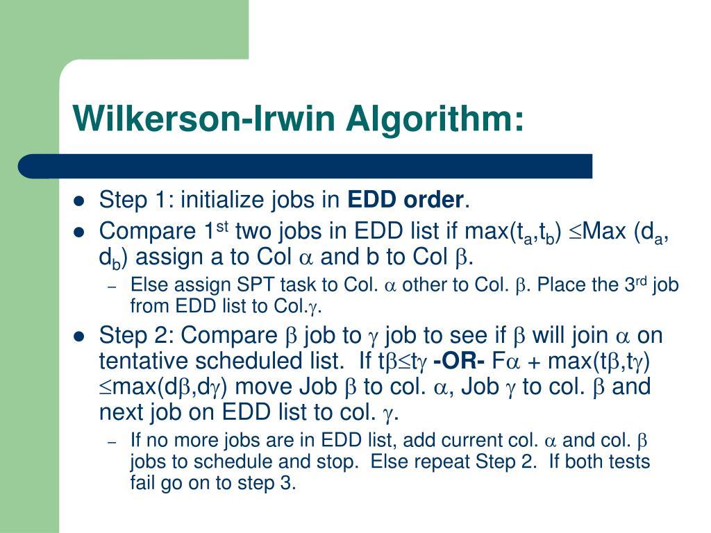 Wilkerson-Irwin Algorithm: