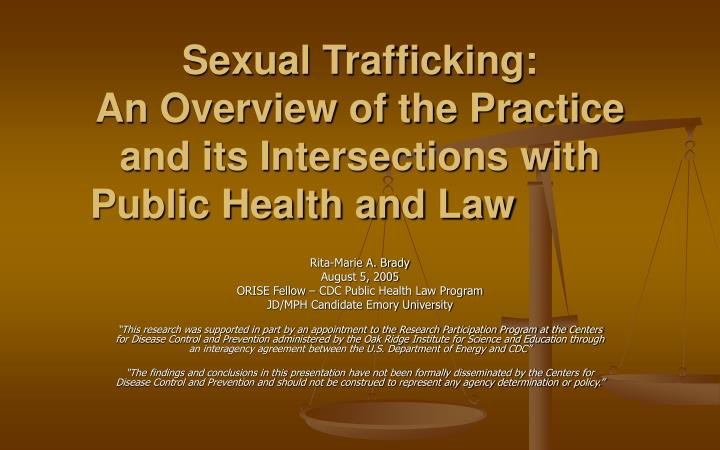 sexual trafficking an overview of the practice and its intersections with public health and law