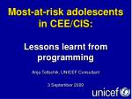 most at risk adolescents in cee cis lessons learnt from programming