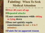 fainting when to seek medical attention