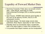 liquidity of forward market data