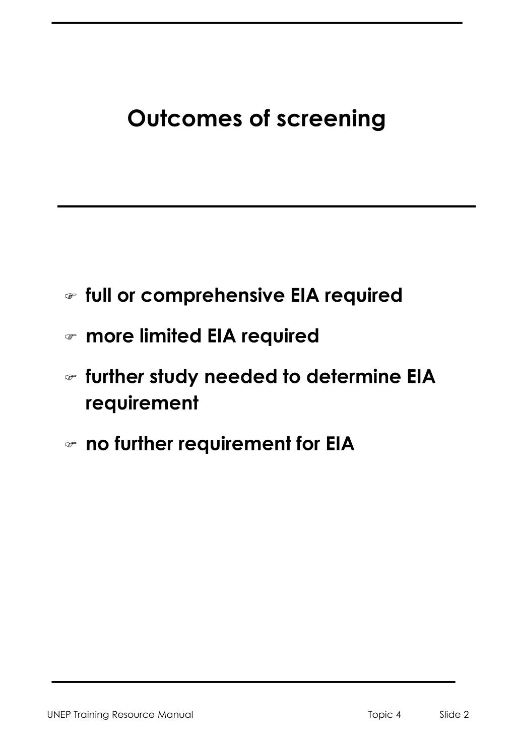 Outcomes of screening