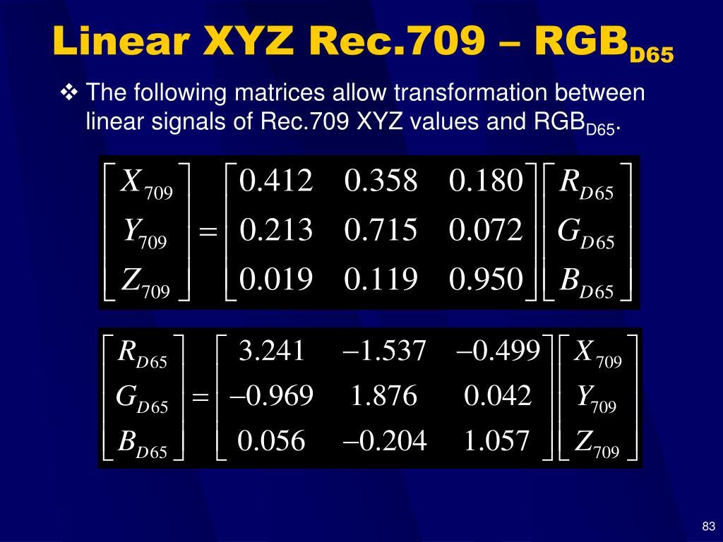 Linear XYZ Rec.709 – RGB