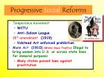 progressive social reforms
