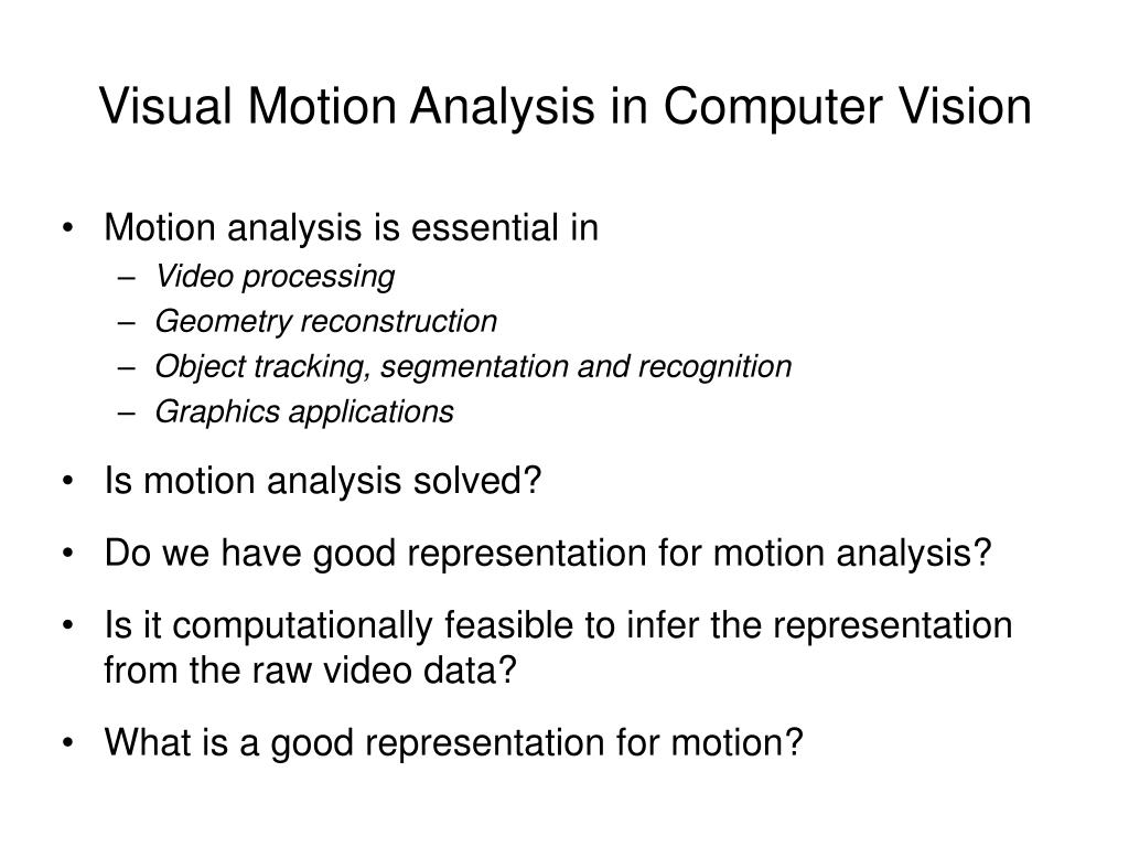Visual Motion Analysis in Computer Vision