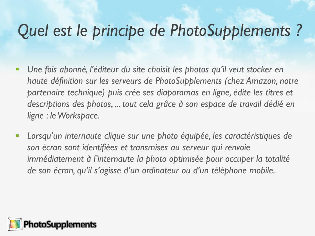 Quel est le principe de PhotoSupplements ?