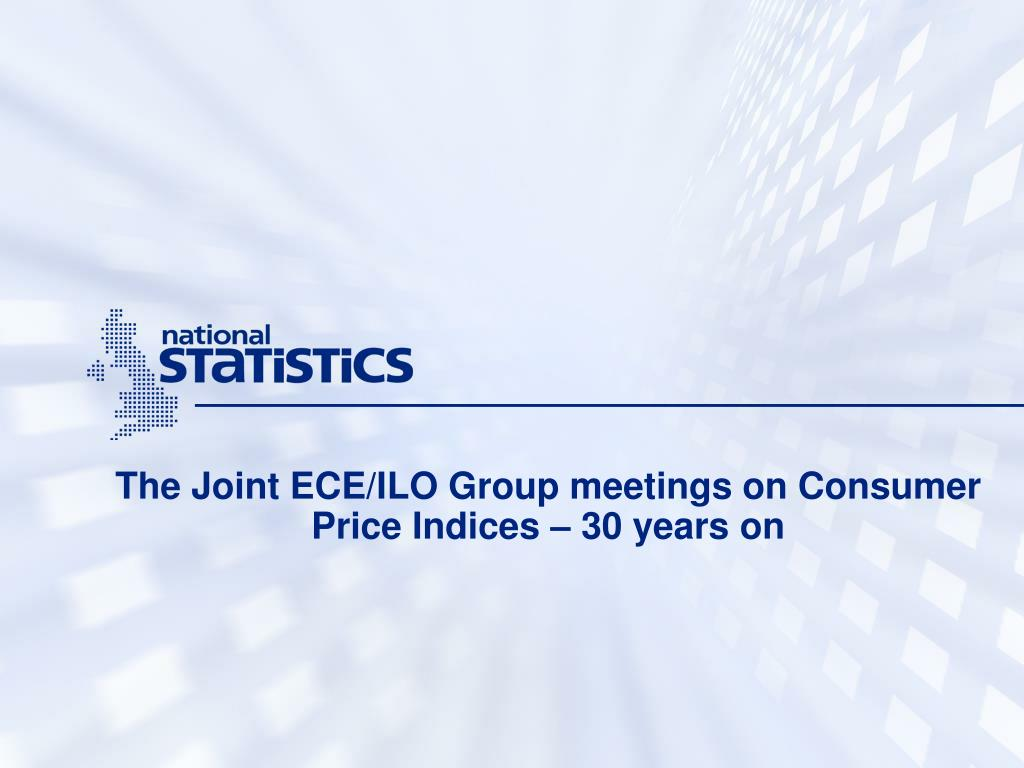 the joint ece ilo group meetings on consumer price indices 30 years on