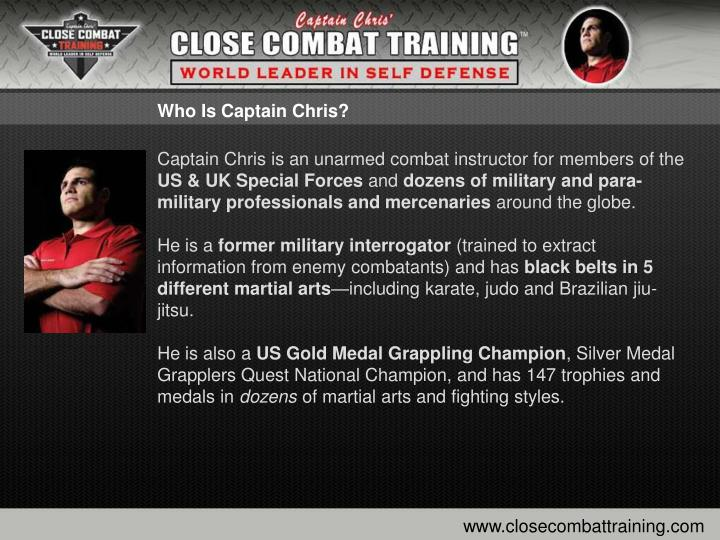 Who Is Captain Chris?