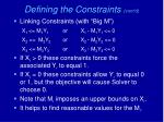 defining the constraints cont d