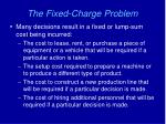 the fixed charge problem