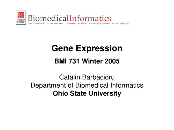 Gene expression bmi 731 winter 2005 l.jpg
