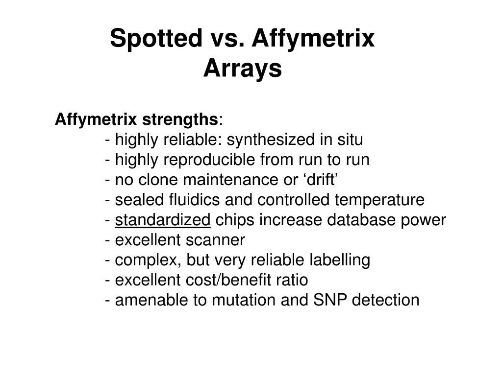 Spotted vs. Affymetrix
