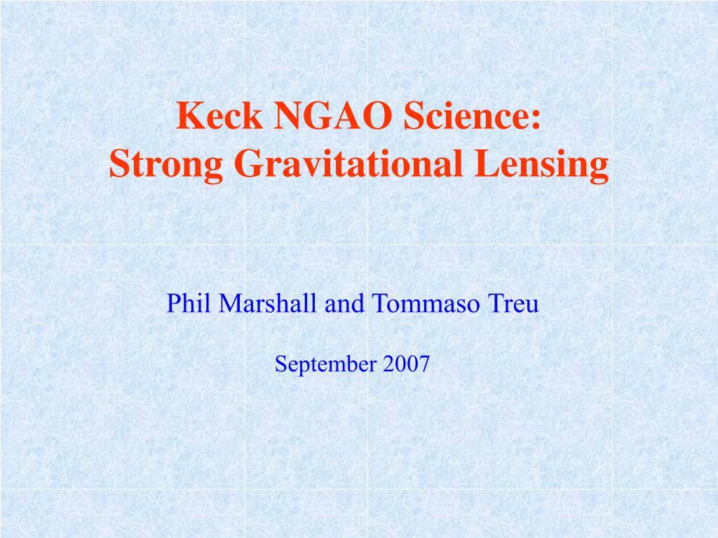 keck ngao science strong gravitational lensing