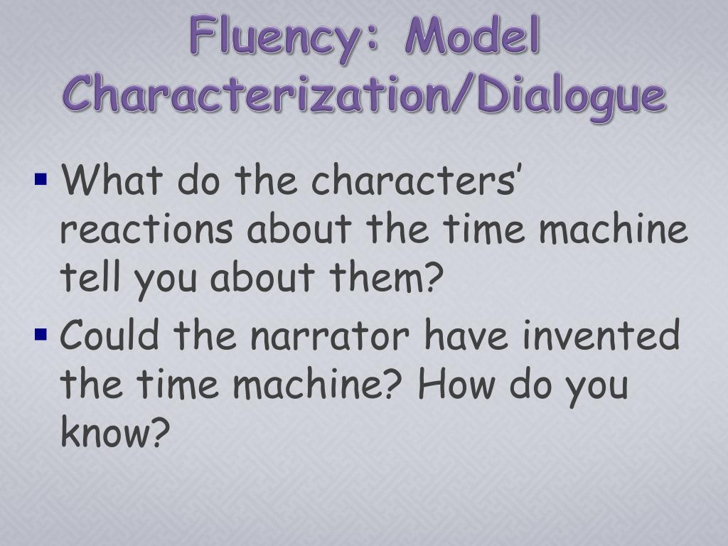 Fluency: Model Characterization/Dialogue