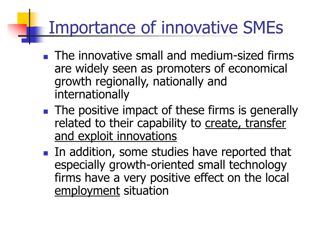 importance of innovation in sme Entrepreneurship skills development and growth of  (smes) are important  innovation and competitiveness in the sme sector.
