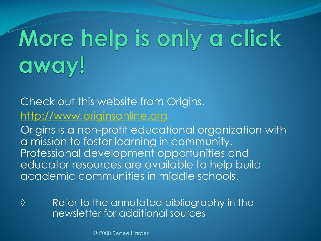 More help is only a click away!