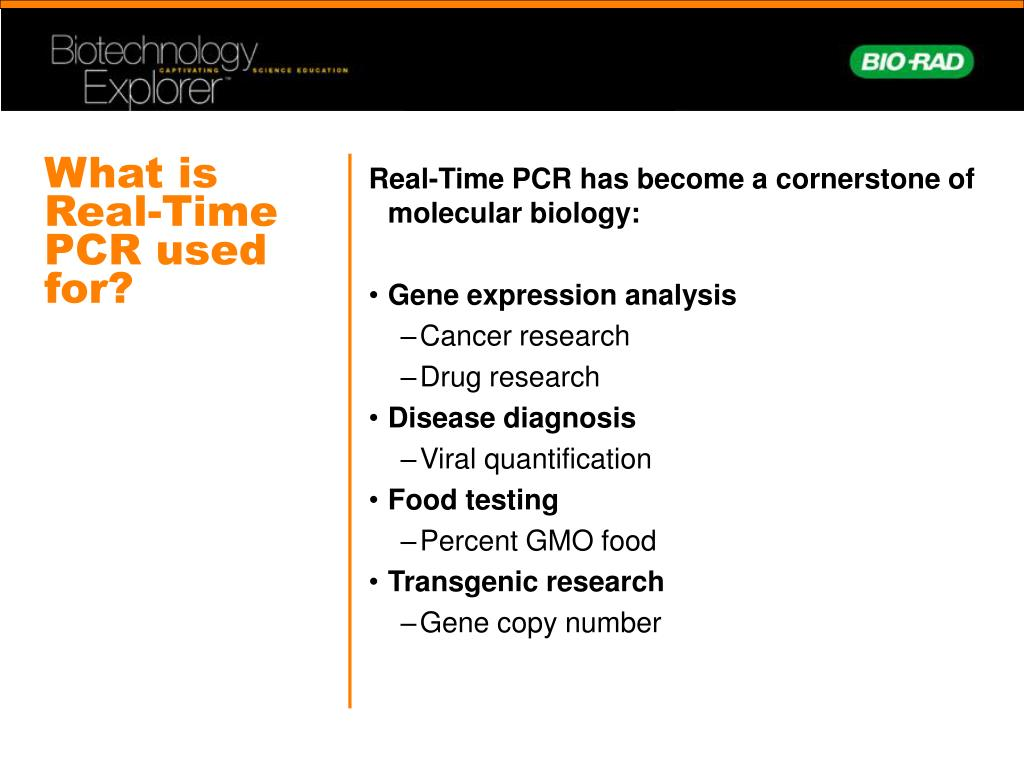 What is Real-Time PCR used for?