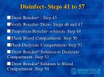 disinfect steps 41 to 57