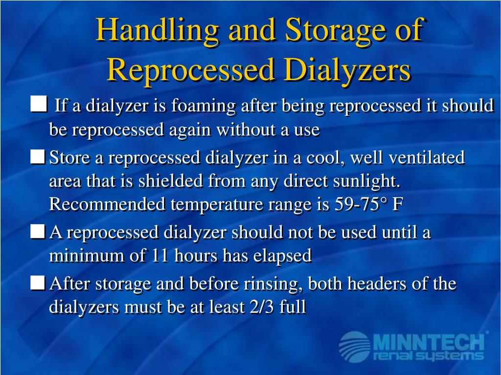 Handling and Storage of Reprocessed Dialyzers
