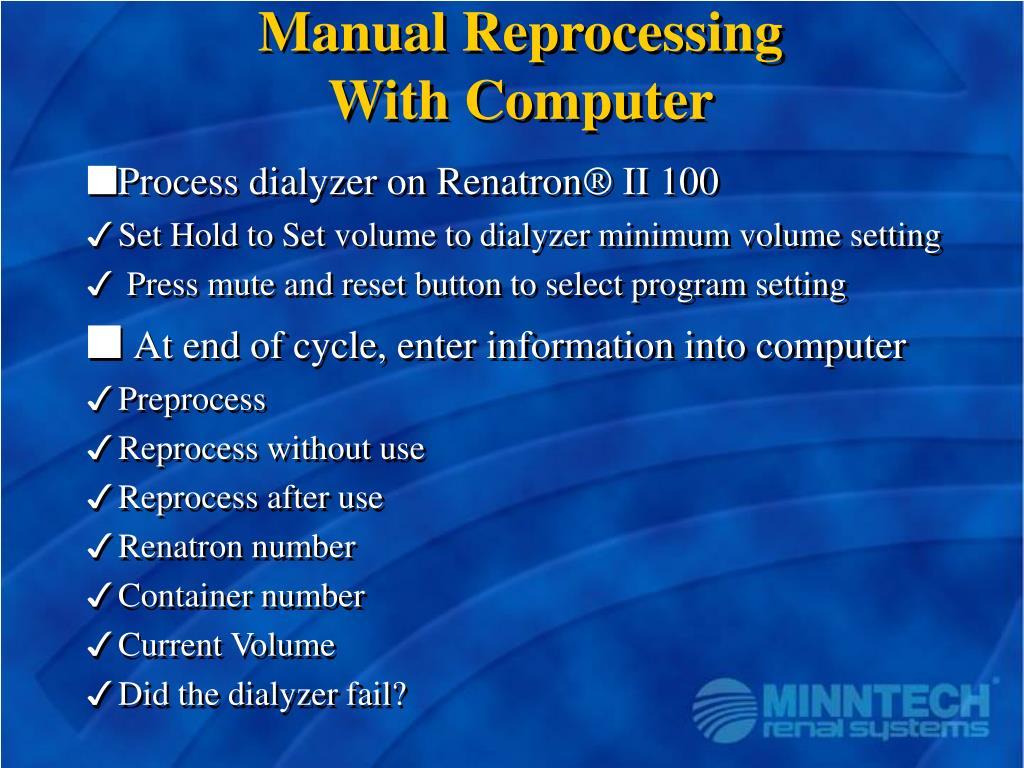 Manual Reprocessing