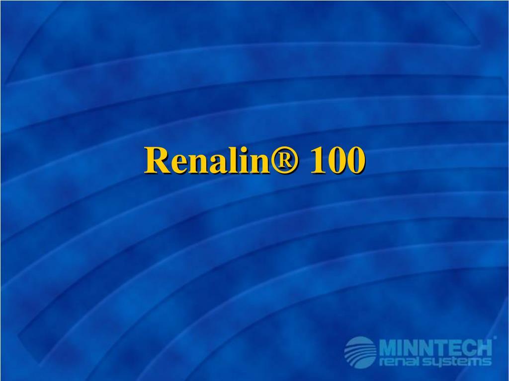 Renalin® 100