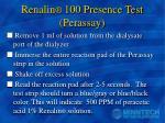renalin 100 presence test perassay
