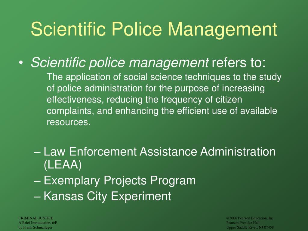 Scientific Police Management
