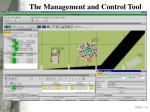 the management and control tool