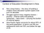 context of education development in asia