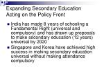 expanding secondary education acting on the policy front10