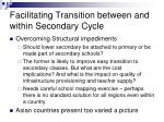 facilitating transition between and within secondary cycle18