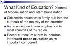 what kind of education dilemma of modernisation and internationalisation23
