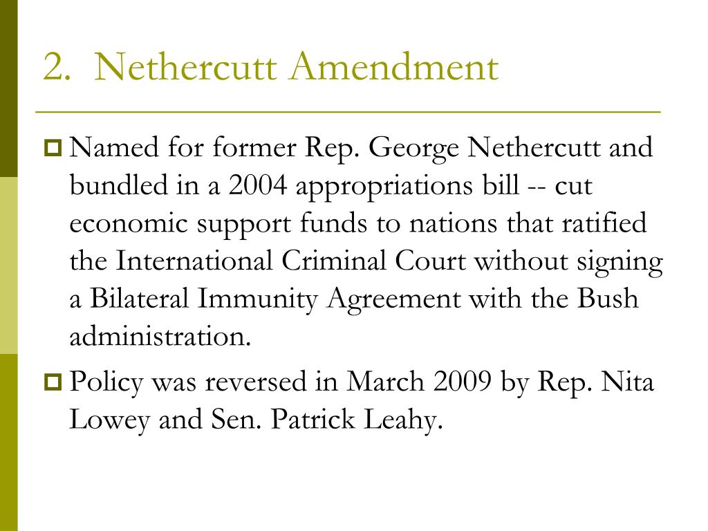 2.  Nethercutt Amendment