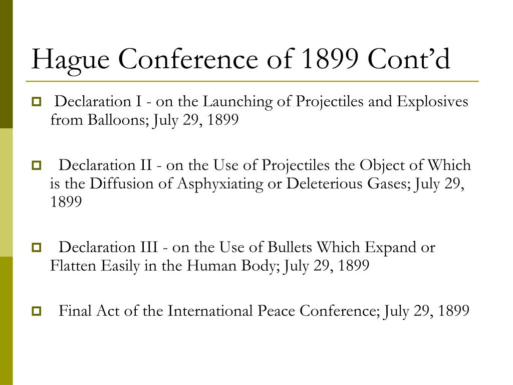 Hague Conference of 1899 Cont'd